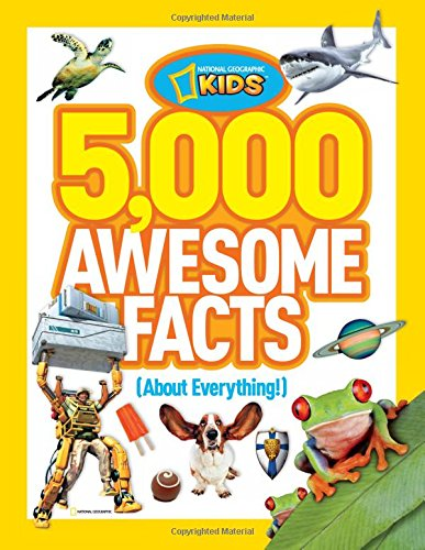 5,000 Awesome Facts (About Everything!) (National Geographic Kids) Gifts For Kids