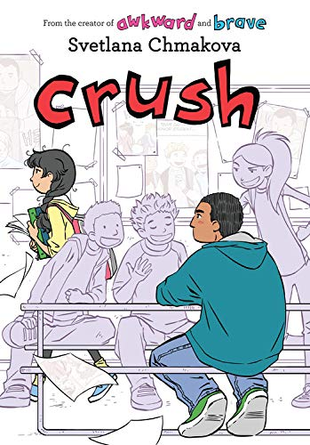 Crush (Berrybrook Middle School, 3)