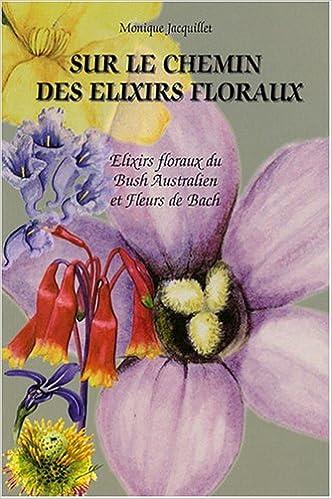 Téléchargement Sur le chemin des élixirs floraux pdf, epub ebook
