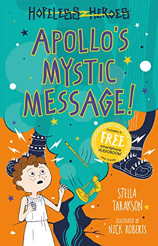 Apollo's Mystic Message! (Hopeless Heroes)