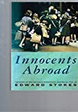 img - for Innocents Abroad: The Story of British Child Evacuees in Australia 1940-45 book / textbook / text book