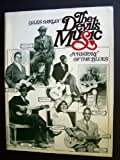 The Devil's Music : A History of the Blues, Oakley, Giles, 0156255863