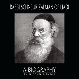 Rabbi Schneur Zalman of Liadi Audiobook