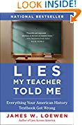 #5: Lies My Teacher Told Me: Everything Your American History Textbook Got Wrong