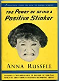 img - for The Power of Being a Positive Stinker: A Practical Guide on How to Inspire Nobody book / textbook / text book