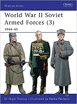 Livres Couvertures de World War II Soviet Armed Forces (3): 1944–45 (Men-at-Arms) (Inglés) Tapa blanda – Ilustrado, 20 noviembre 2012