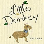 Little Donkey: A Short Story | Jodi Taylor