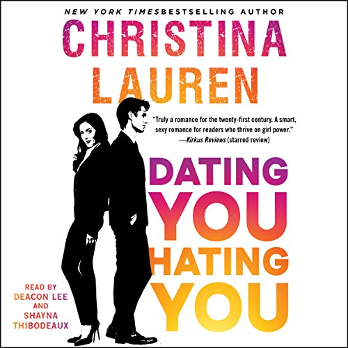 Dating You / Hating You Audiobook [Free Download by Trial] thumbnail