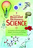 img - for The Usborne Illustrated Dictionary of Science. book / textbook / text book