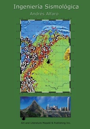 Ingenieria Sismologica  [Alfaro, Andres] (Tapa Blanda)