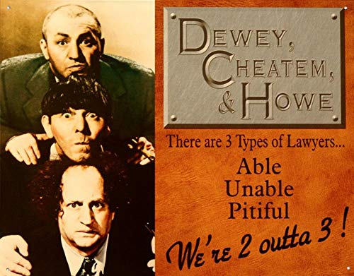 - MMNGT Three Stooges Dewey Cheatem & Howe Law Firm Retro Vintage Tin Sign TIN Sign 7.8X11.8 INCH