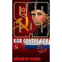 SAS 105 KGB contre KGB (French Edition)