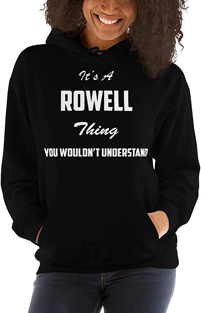 You Wouldnt Understand meken Its A ROWELL Thing