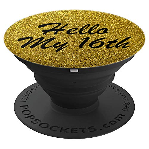 Hello My 16th Happy Birthday Gold Background Gifts Design - PopSockets Grip and Stand for Phones and -