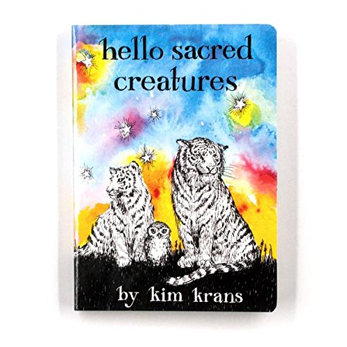 Hello Sacred Creatures