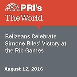Belizeans Celebrate Simone Biles' Victory at the Rio Games