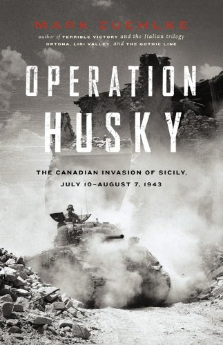 Operation Husky: The Canadian Invasion of Sicily, July 10—August 7, 1943