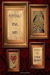 Eclectically Vegas, Baby!: Eclectic Writings Series Vol 4 (Volume 3) Paperback