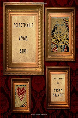 Download Eclectically Vegas, Baby!: Eclectic Writings Series Vol 4 (Volume 3) pdf epub