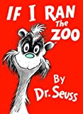 img - for If I Ran the ZooIF I RAN THE ZOO by Dr Seuss (Author) on Oct-12-1950 Hardcover book / textbook / text book