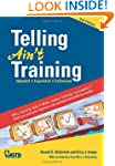 Telling Ain't Training: Updated, Expa...