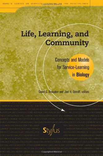 Life, Learning, and Community: Concepts and Models for Service Learning in Biology (Service Learning in the Disciplines Series)