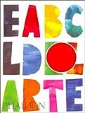El ABC Del Arte, Phaidon Press Editors, 0714898066