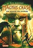 Magnus Chase 1: Das Schwert des Sommers