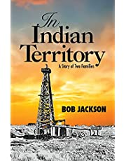 In Indian Territory: A Story of Two Families