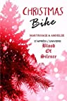 Univers Blood Of Silence : Christmas Bike par Astier