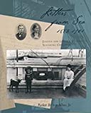 img - for Letters from Sea, 1882 - 1901: Joanna and Lincoln Colcord's Seafaring Childhood book / textbook / text book