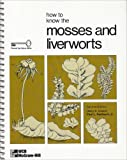 How to Know the Mosses and Liverworts, Conard, Henry Shoemaker and Redfearn, Paul L., 0697047687