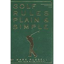 Golf Rules Plain & Simple