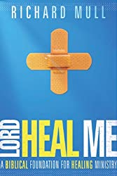 Lord Heal Me