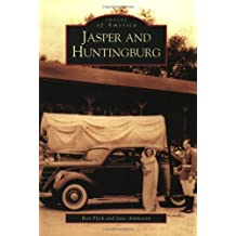 Jasper and Huntingburg (IN) (Images of America) by Ron Flick (2005-08-29)