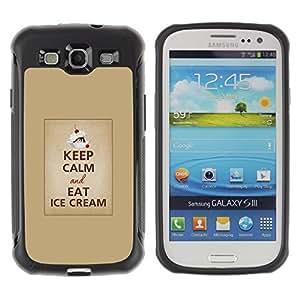 "Hypernova Defender Series TPU protection Cas Case Coque pour Samsung Galaxy S3 III I9300 [Calma para continuar Helado Cartel texto""]"