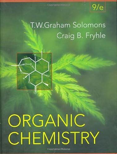 organic chemistry t w graham solomons craig b fryhle rh amazon com Organic Chemistry Textbook Organic Chemistry Textbook