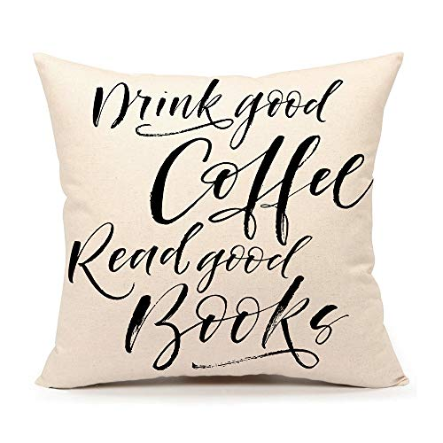 4TH Emotion Book Lover Quotes Throw Pillow Case Cushion Cover Cotton Linen 18 x 18 Inch,Drink Good Coffee Read Good Books