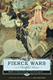 Fierce Wars and Faithful Loves: Book I of Edmund Spenser's The Faerie Queene