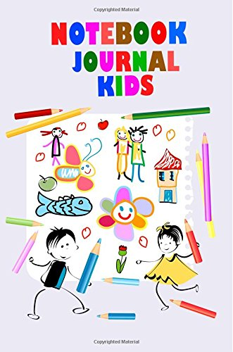 Notebook Journal Kids: 6 x 9, 108 Lined Pages (diary, notebook, journal, workbook)