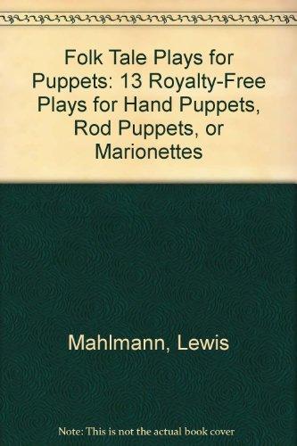 Folk Tale Plays for Puppets - David C. Jones; Lewis Mahlmann