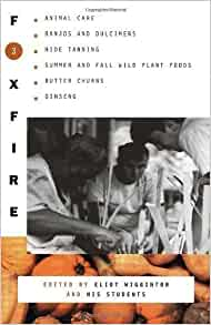 Foxfire 7 (First Edition, 1982, Paperback) Homesteading Simple Living Religion