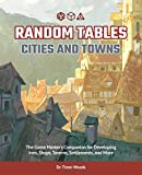 Random Tables: Cities and Towns: The Game Master's