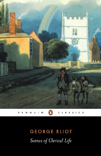 Scenes of Clerical Life (Penguin Classics) [George Eliot] (Tapa Blanda)
