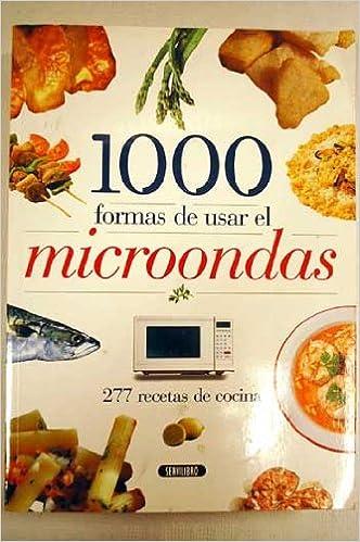 1000 formas de usar el microondas : 277 recetas de cocina: Amazon ...