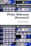 Pole Moves Journal