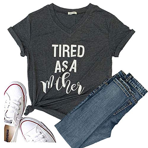 Hellopopgo Tired as a Mother Letter Print T Shirt Casual Fashion Style Tops Tee Summer Gift (Large, Grey)