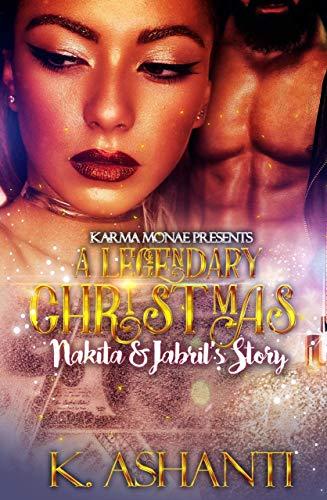 A Legendary Christmas: Nakita & Jabril's Story