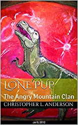 Lone Pup: The Angry Mountain Clan