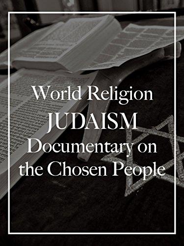 World Religion Judaism Documentary on the Chosen People